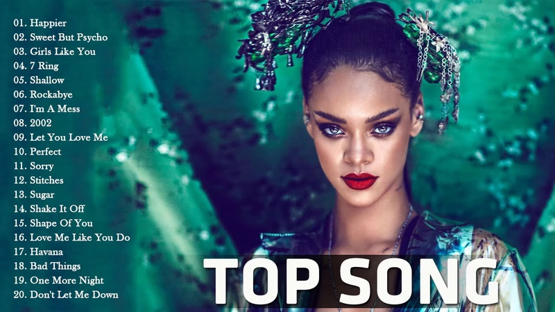 Pop 2019 Hits | Rihanna, Maroon 5, Taylor Swift, Ed Sheeran, Adele, Shawn Mendes, Sam Smith