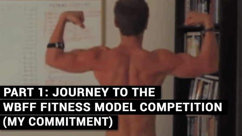 PART 1 Journey To The WBFF Fitness Model Competition My Commitment