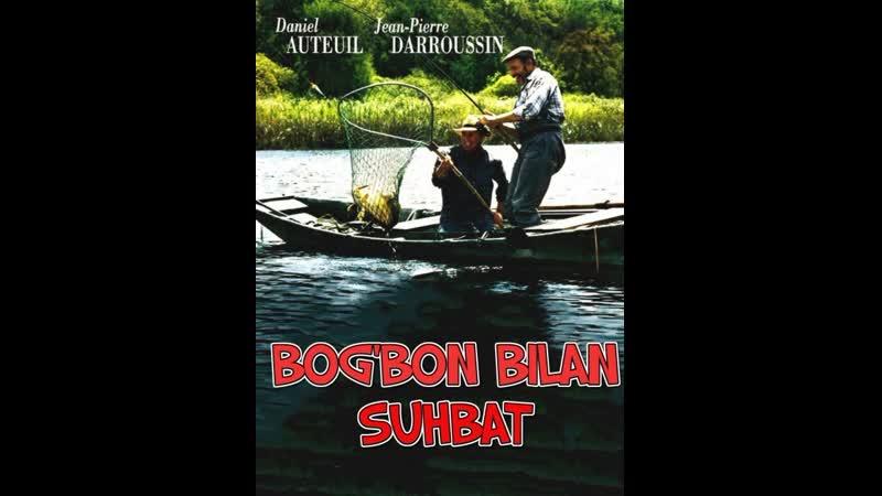 Bog'bon bilan suhbat Uzbek tilida 2007 O'zbekcha tarjima kino HD