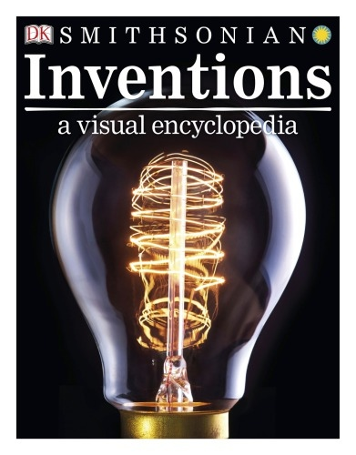 Dorling Kindersley] Inventions  A Visual Encyclop