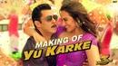 Dabangg 3: Making of Yu Karke | Salman Khan, Sonakshi Sinha | Payal Dev | Sajid Wajid