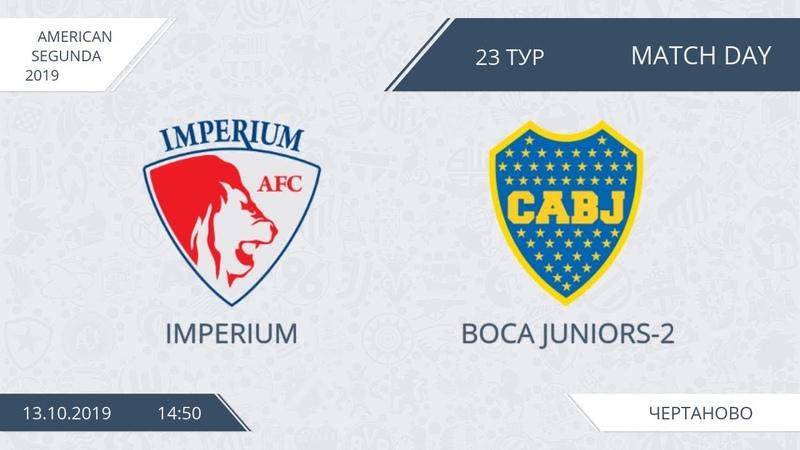 AFL19. America. Segunda. Day 23. Imperium - Boca Juniors-2.