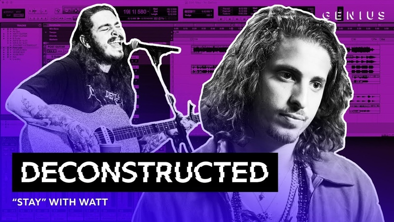 """The Making Of Post Malone's Stay"""" With WATT Deconstructed"""