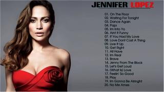 Jennifer Lopez  Greatest Hits - Best songs of Jennifer Lopez