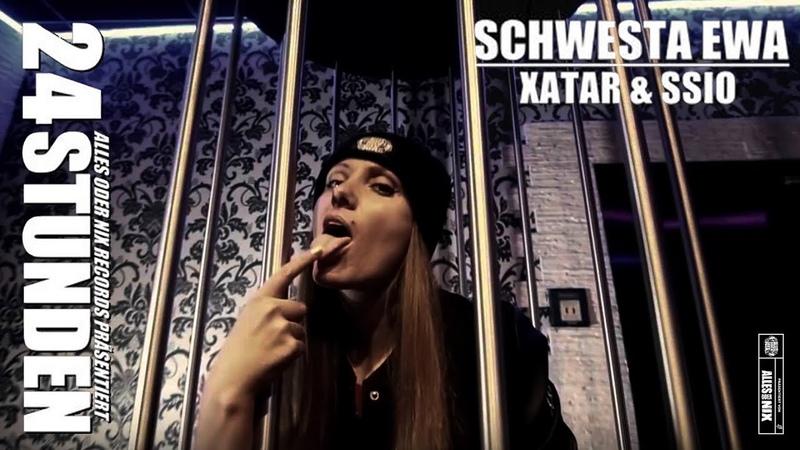 SCHWESTA EWA feat. SSIO XATAR - 24 Std ► Produziert von The BREED Reaf