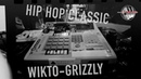 WIKTO-GRIZZLY - HIP HOP Classic (