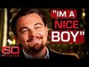 Leonardo DiCaprio on marriage, kids and movie romance   60 Minutes Australia