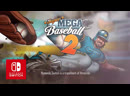 Super Mega Baseball 2: Ultimate Edition - Анонсирующий трейлер (Nintendo Switch)