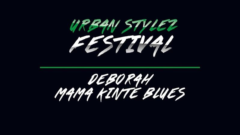 Mama Kinte Blues Deborah Urban Stylez Festival 2019
