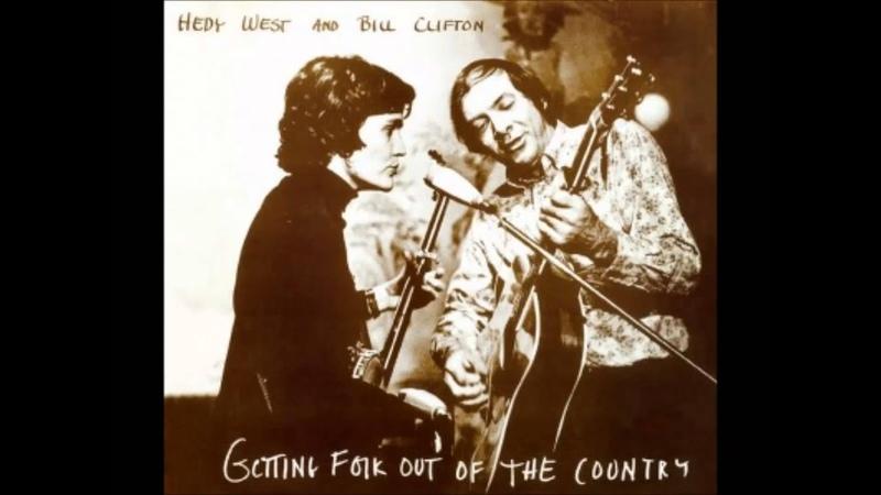 Bill Clifton Hedy West Free Little Bird 1974