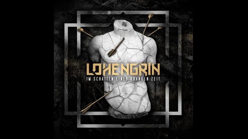 Lohengrin - im schatten einer kranken Zeit (2019)