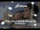 Edit Aristemo They Don't Know About Us - One Direction