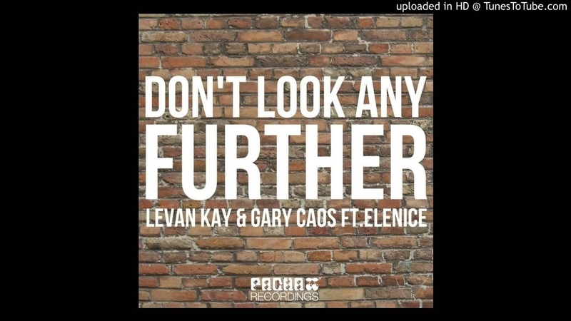 Levan Kay Gary Caos ft. Elenice - Dont Look Any Further (Babysitters Deep Criminal Remix)