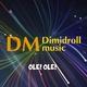 Dimidroll music - Ole! Ole!