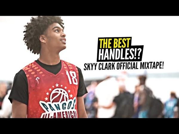 The BEST HANDLES In High School Skyy Clark Is THE SAUCIEST 10th Grader OFFICIAL Mixtape