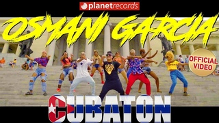 OSMANI GARCIA - Cubaton (Official Video)