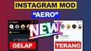 IG MOD Instagram Aero Versi Terbaru dengan Fitur Keren