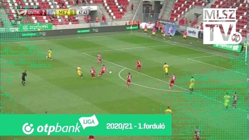 DVTK – Mezőkövesd Zsóry FC | 2-1 | (2-1) | OTP Bank Liga | 1. forduló | MLSZTV