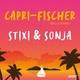 Stixi & Sonja - Capri Fischer (Bella Marie)