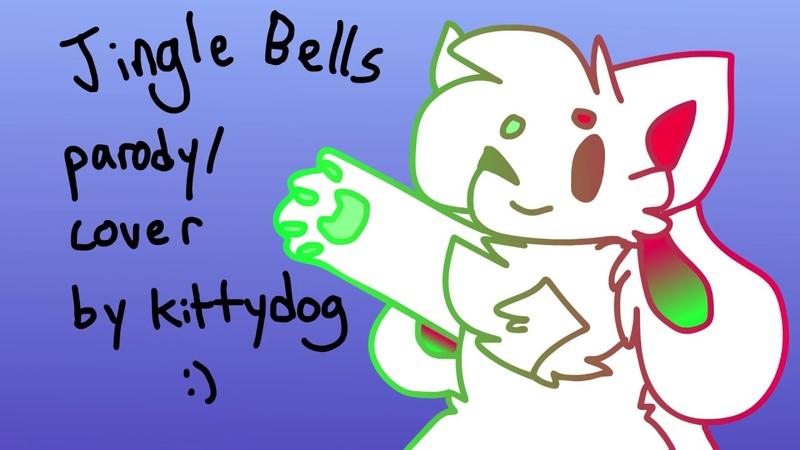 Kittydog jingle bells parody blood warning
