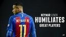 Neymar Jr Humiliates Great Players   HD NEW