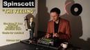 Spinscott The Feeling Live Drum N Bass