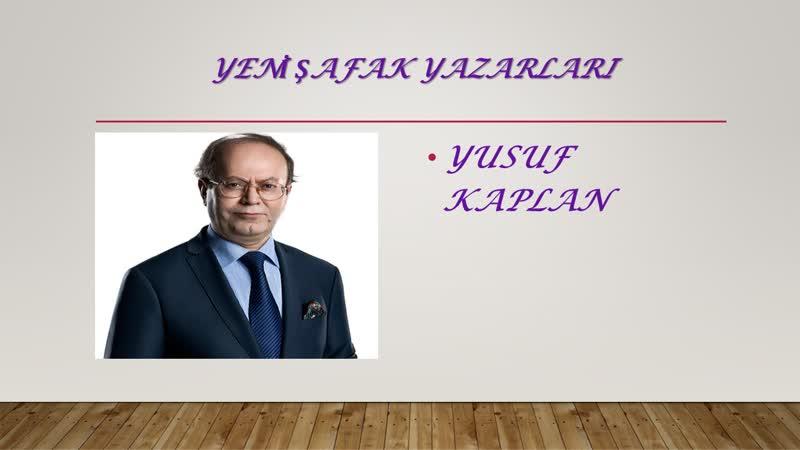 07. Yusuf Kaplan - Annem... - 30.11.2018