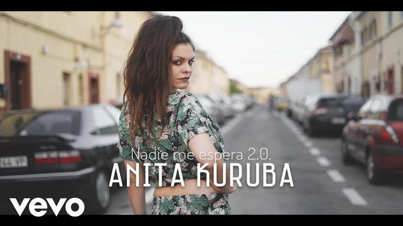 Anita Kuruba Nadie Me Espera 2 0