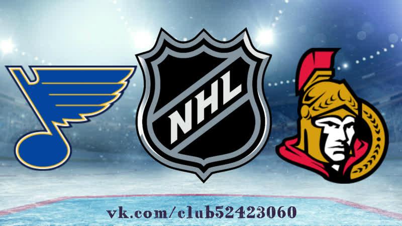St. Louis Blues vs Ottawa Senators | 11.10.2019 | NHL Regular Season 2019-2020