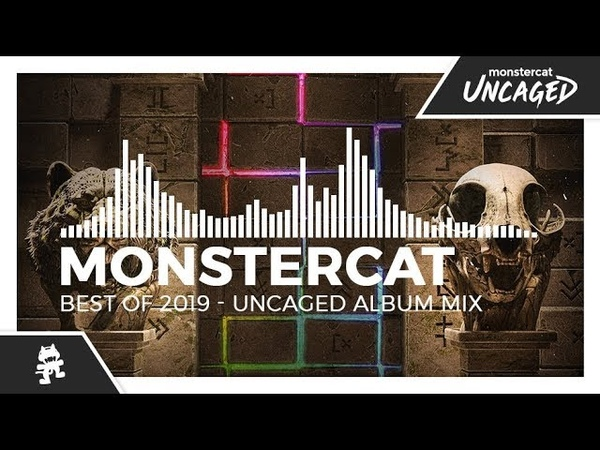 Monstercat - Best of 2019 (Uncaged Album Mix)