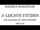 Burgmüller 25 Études faciles et progressives Op 100 complete