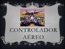 Controladores Aereos