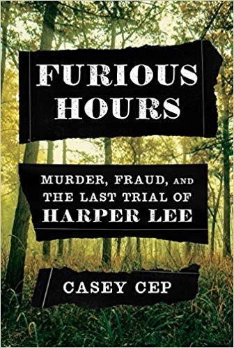 Casey Cep] Furious Hours  Murder, Fraud and the