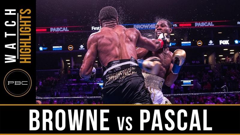 Browne vs Pascal HIGHLIGHTS: August 3, 2019 — PBC on FOX