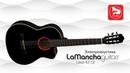 LA MANCHA Lava 42 CE N Электроакустическая гитара с нейлоновыми струнами