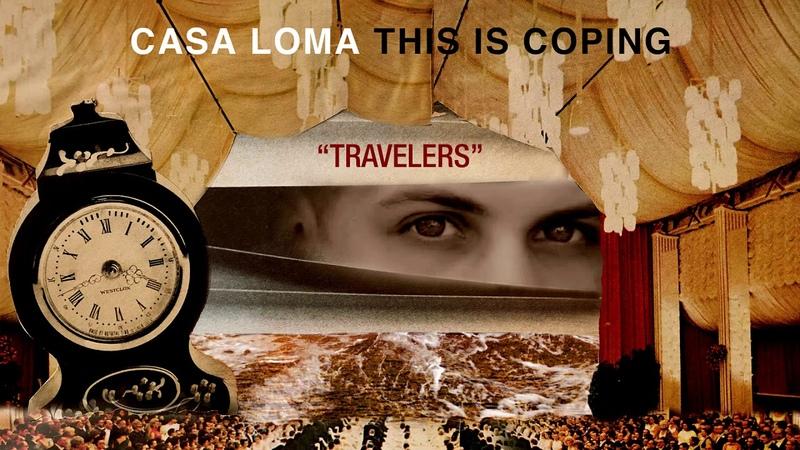 Casa Loma Travelers