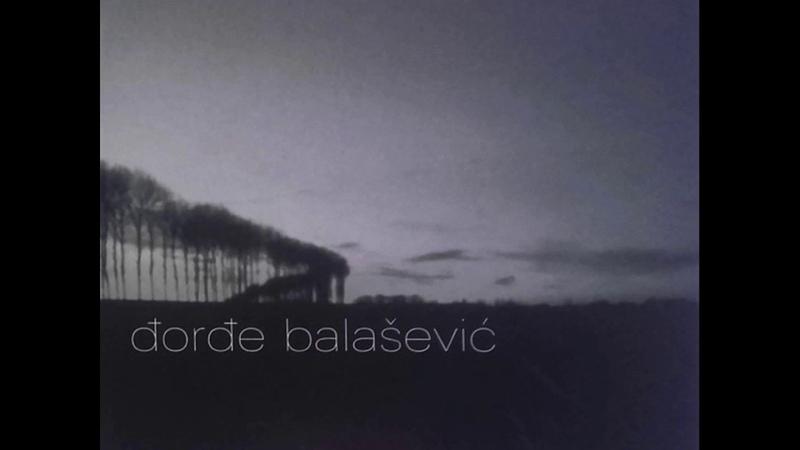 Djordje Balasevic Zivot je more Audio 2002 HD