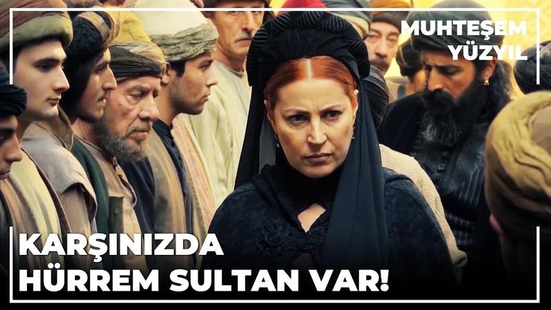 İsyancılar Hürrem Sultan'a Dokunamadılar Muhteşem Yüzyıl