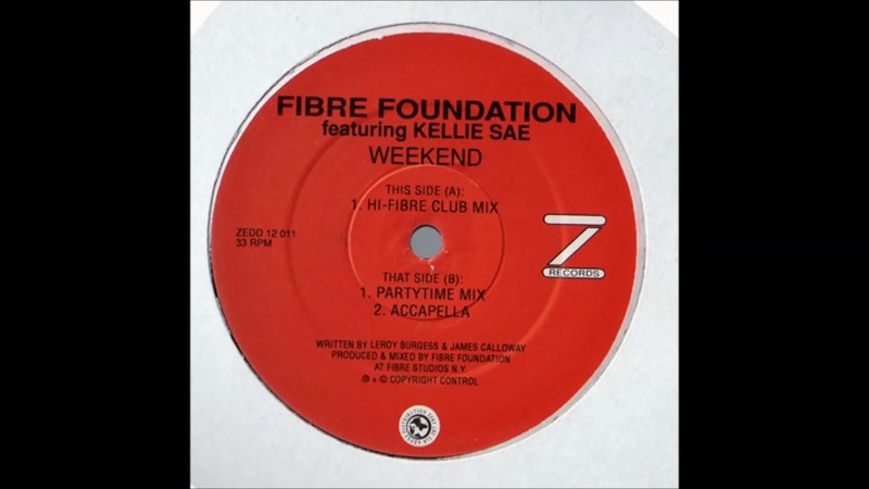 Fibre Foundation Feat Kellie Sae Weekend Party Time Mix godnotadiscogs