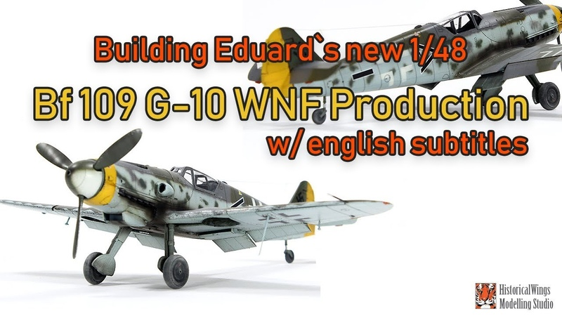 Building Eduard`s New Bf109 G 10 WNF Production with English Subtitles