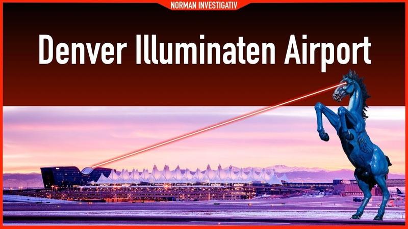 Denver Illuminaten Airport Ist an den Gerüchten was dran