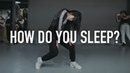 Sam Smith How Do You Sleep Tina Boo Choreography