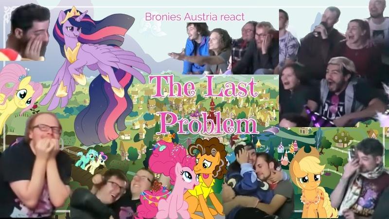 Bronies Austria Blind Reaction: MLP - FiM Epilogue The Last Problem **raw emotions**