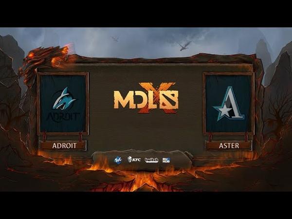 Team Adroit vs Team Aster, MDL Chengdu Major, bo3, game 2 [Lex 4ce]
