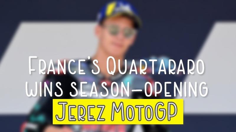France's Quartararo wins season opening Jerez MotoGP Marquez crashes