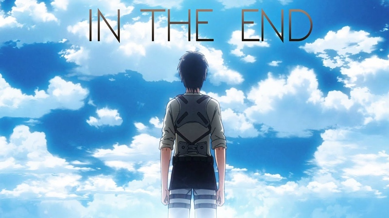Attack on Titan || In The End