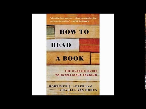 How To Read A Book Mortimer J Adler and Cahrles Van Doren Part 1 full Audio Book