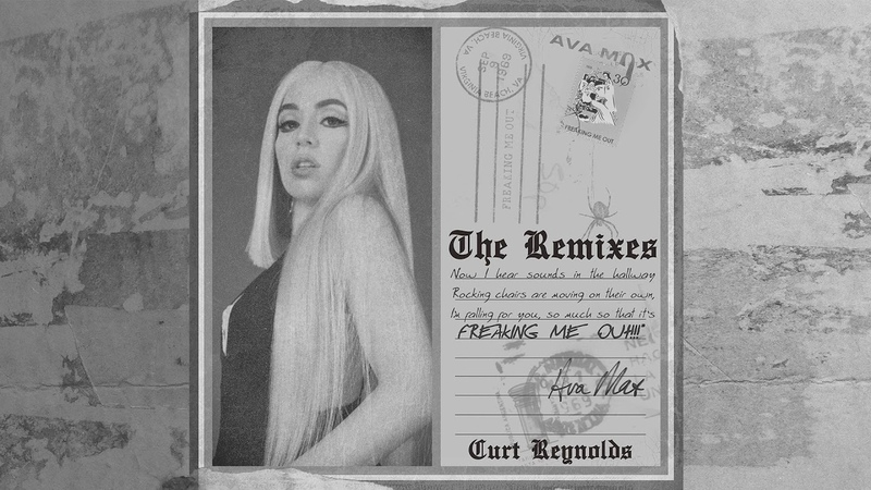 Ava Max Freaking Me Out Curt Reynolds Remix Official Audio