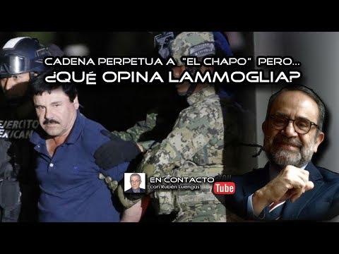 Cadena perpetua a El Chapo pero ¿qué opina Lammoglia Rubén Luengas EnContacto ENVIVO