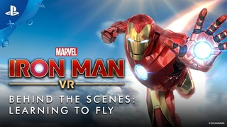 Marvels Iron Man VR  Behind the Scenes: Learning to Fly | PS VR